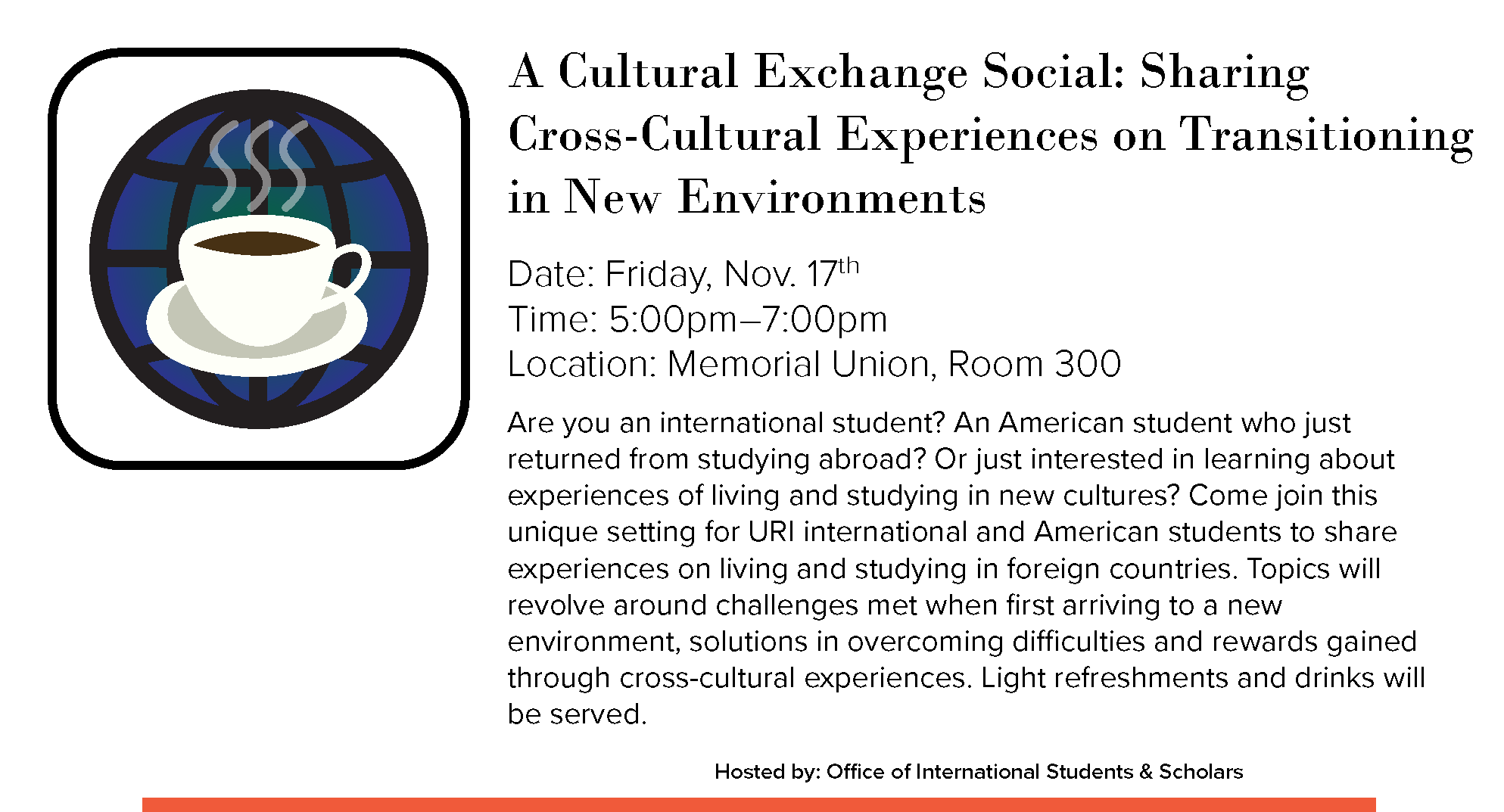 A Cultural Exchange Social: Sharing Cross-Cultural Experiences on Transitioning in New Environments Event