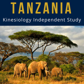 Tanzania: Kinesiology Independent Study
