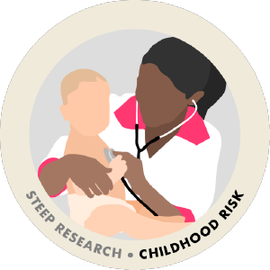 STEEP Research: Childhood Risk