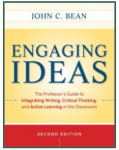 Engaging Ideas: The Professor's Guide to Integrating Writing Critical Thinking, and Active Learning in the Classroom